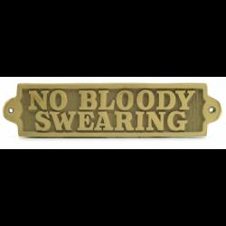 Messing skilt NO BLOODY SWEARING - 1